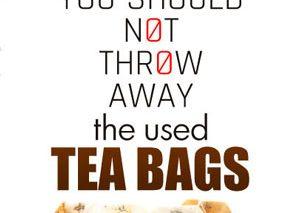 چای کیسهای را پس از استفاده دور نیندازید!