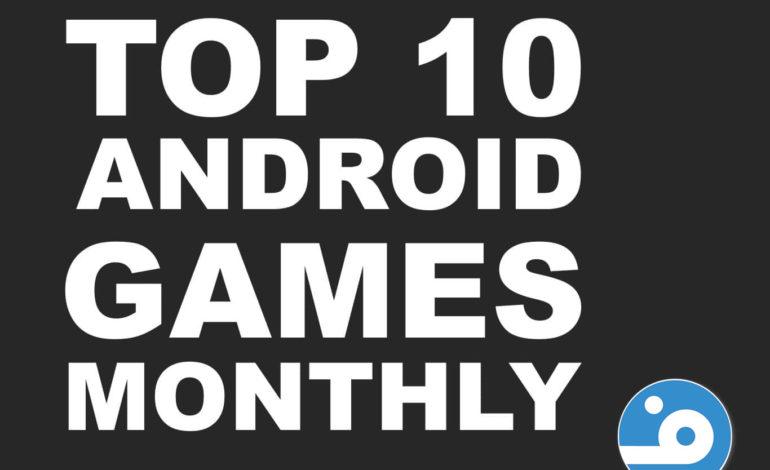 معرفی برترین بازیهای ماه گذشته اندروید | آبان ۹۶
